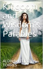 kingdom and wisdom's parables (ebook)-9781370472055