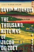 the thousand autumns of jacob david mitchell 9781400065455