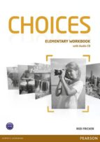 choices elementary workbook with workbook cd pack 9781447901655