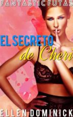 el secreto de cheri (ebook) ellen dominick 9781507108055