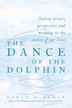 THE DANCE OF THE DOLPHIN