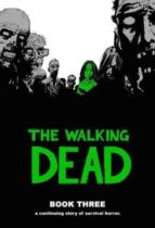 the walking dead book 3 robert kirkman 9781582408255