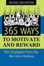 365 ways to motivate and reward your employees every day (ebook) 9781620230855