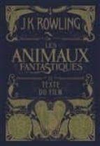 les animaux fantastiques vol 1: le texte du film-j.k. rowling-9782075084055