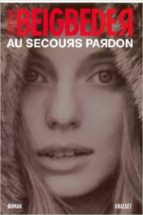 l ideal (au secours, pardon) frederic beigbeder 9782253067955