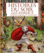 HISTOIRES DU SOIR - LES ANIMAUX