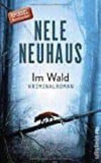 im wald-nele neuhaus-9783550080555