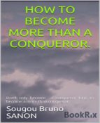 how to become more than a conqueror (ebook) sougou bruno sanon 9783743825055