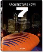 architecture now! 7 philip jodidio 9783836517355