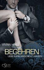 liebe kann man nicht kaufen: begehren (ebook) vivian hall 9783864953255