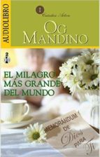 el milagro mas grande del mundo (audiolibro) og mandino 9786070020155