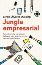 jungla empresarial (ebook)-sergio ducoing-9786073151955