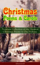 christmas poems & carols - premium collection of the greatest christmas poems in one volume (illustrated) (ebook)-alfred lord tennyson-walter scott-9788026848455