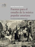 fuentes para el estudio de la música popular asturiana (ebook)-susana asensio llamas-9788400102555