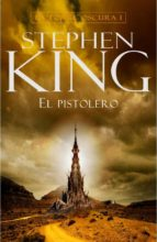 el pistolero (saga la torre oscura 1)-stephen king-9788401336355