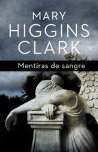 mentiras de sangre-mary higgins clark-9788401339455