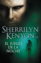 el juego de la noche (cazadores oscuros 6) (ebook)-sherrilyn kenyon-9788401383755