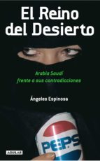 el reino del desierto (ebook)-angeles espinosa-9788403011755