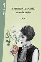 primero de poeta-patricia benito-9788403517455
