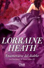 enamorarse del diablo (ebook) lorraine heath 9788408158455