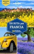 en ruta por francia 2017 (2ª ed.) (lonely planet) 9788408165255
