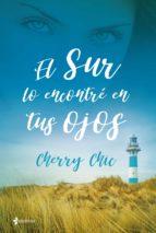 el sur lo encontre en tus ojos-cherry chic-9788408199755