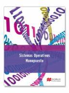 sistemas operativos monopuestos 2012-9788415426455