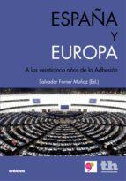 españa y europa (ebook) salvador forner muñoz 9788415442455