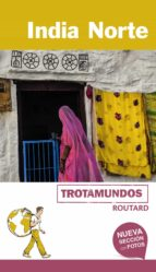 india norte 2017 (trotamundos   routard) 2ª ed. philippe gloaguen 9788415501855
