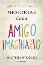 memorias de un amigo imaginario (ebook)-matthew dicks-9788415594055