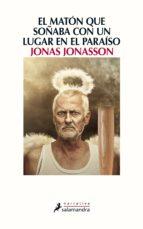 el matón que soñaba con un lugar en el paraíso (ebook)-jonas jonasson-9788415631255