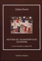 historia de las matematicas en españa (2vols) carlos dorce 9788415798255