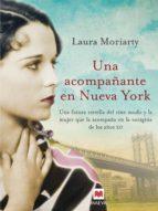 una acompañante en nueva york (ebook)-laura moriarty-9788415893455