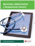 operaciones administrativas y  documentacion sanitaria 2015 (oads)-9788415991755