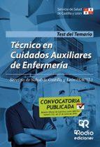 TECNICOS EN CUIDADOS AUXILIARES DE ENFERMERIA DEL SACYL: TEST DEL TEMARIO