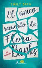 el unico recuerdo de flora banks emily barr 9788416555055