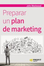 preparar un plan de marketing-john westwood-9788416583355