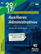 AUXILIARES ADMINISTRATIVOS DE LA JUNTA DE ANDALUCIA. TEST DEL TEMARIO Y SIMULACROS DE EXAMEN