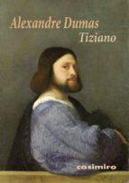 tiziano-alexandre dumas-9788416868155