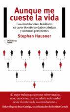 aunque me cueste la vida-stephan hausner-9788417002855