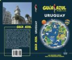 uruguay 2018 (guia azul) 5ª ed.-manuel monreal iglesia-9788417368555