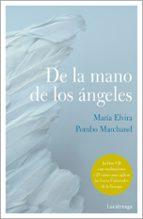 de la mano de los angeles maria elvira pombo marchand 9788417371555
