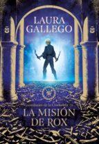 la misión de rox (guardianes de la ciudadela 3) laura gallego 9788417460655