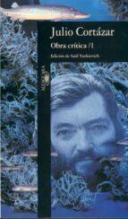 obra critica. (t.1) (2ª ed.) julio cortazar 9788420428055