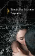 purgatorio (ebook)-tomas eloy martinez-9788420490755