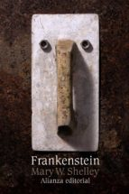 frankenstein o el moderno prometeo-mary w. shelley-9788420653655