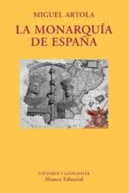 la monarquia de españa-miguel artola-9788420681955