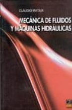 mecanica de fluidos y maquinas hidraulicas-claudio mataix plana-9788421901755