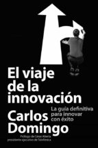 el viaje de la innovacion-carlos domingo-9788423414055