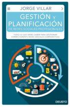 gestión y planificación de redes sociales profesionales jorge villar rodriguez 9788423425655